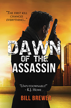 Dawn of the Assassin by Bill Brewer