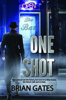 One Shot by Brian Gates