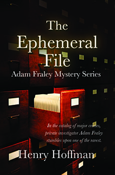 The Ephermeral File by Henry Hoffman