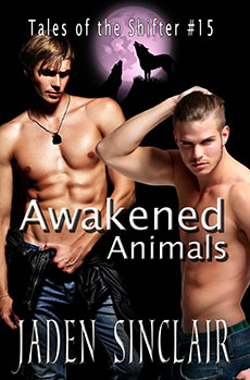 """Awakened Aniamls"" A Shifter Novel (15) - Jaden Sinclair"