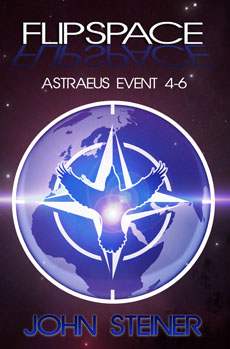Flipspace: Astraeus Event, Missions 4-6 by John Steiner