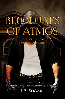 Bloodlines of Atmos: The Story of Jace by JP Edgar