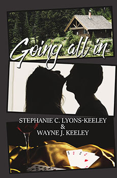 Going All In by Stephanie C. Lyons-Keeley and Wayne J. Keeley