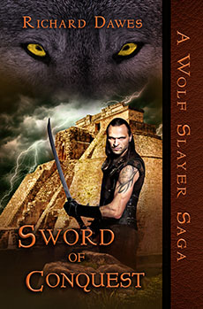 Sword of Conquest by Richard Dawes