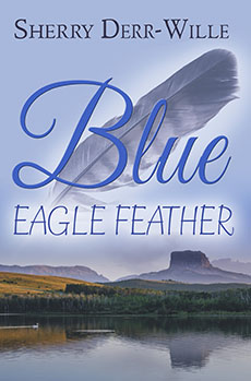 """""""Blue Eagle Feather"""" - Sherry Derr-Wille"""