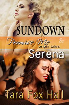 """Sundown & Serena"" by Tara Fox Hall"