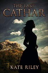 """The Last Cathar"" by Kate Riley"
