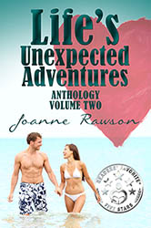 """Life's Unexpected Adventures, Vol. 2"" by Joanne Rawson"