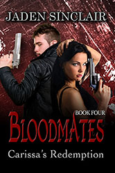 """Bloodmates 4: Carissa's Redemption"" by Jaden Sinclair"