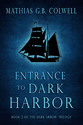 """Entrance to the Dark Harbor"" by Mathias G. B. Colwell"