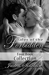 """Tales of the Forbidden: Four Book Collection"" by Jaden Sinclair"