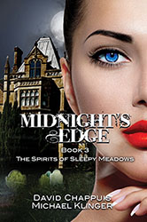 """Midnight's Edge Book 3"" by David Chappuis and Michael Klinger"