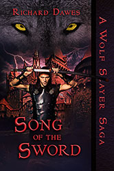 Song of the Sword by Richard Dawes
