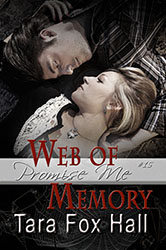 """Web of Memory"" by Tara Fox Hall"