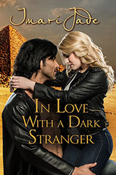 In Love With a Dark Stranger by Imari Jade