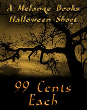 Melange Books 99 cent Halloween ebook sale!